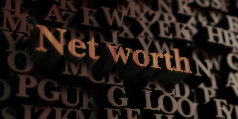 Improving Your Personal Net Worth In A Time of Financial Uncertainty